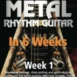 Learn Metal Rhythm Guitar In 6 Weeks