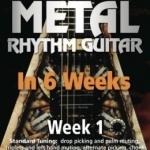 Learn Metal Rhythm Guitar In 6 Weeks